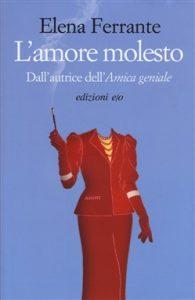 """Una copertina de """"L'amore molesto"""" Elena Ferrante 1992"""
